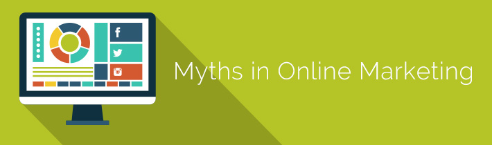 Myths in Online Marketing